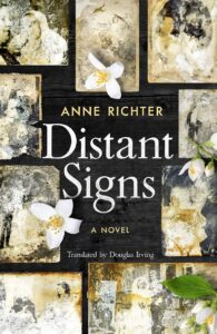 Cover of Distant Signs by Anne Richter, translated by Douglas Irving