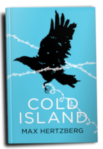 Cover of Cold Island - a crow entangled in barbed wire